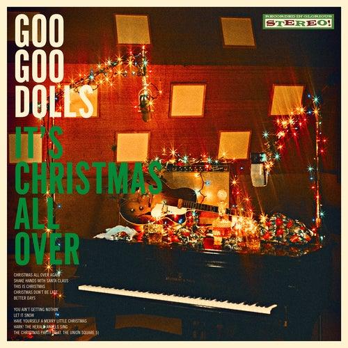 It's Christmas All Over by Goo Goo Dolls