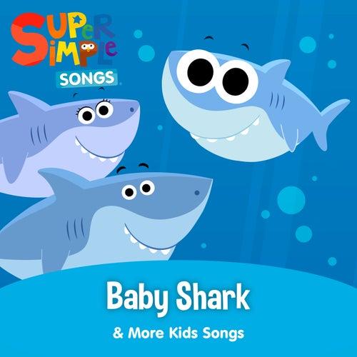 Baby Shark & More Kids Songs de Super Simple Songs