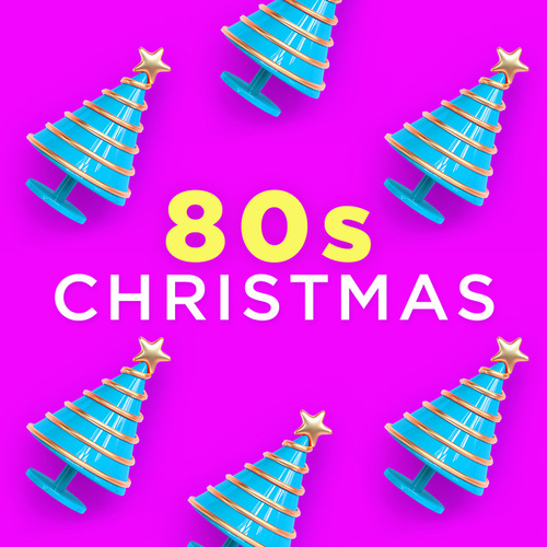 80s Christmas (Xmas Tunes Made Famous in the Eighties) by Various Artists