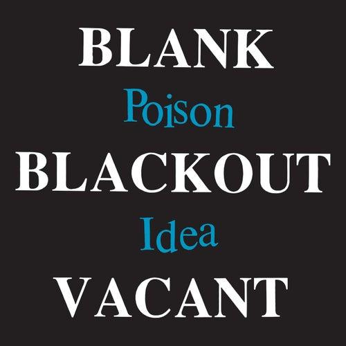 Blank Blackout Vacant (Deluxe Reissue) von Poison Idea