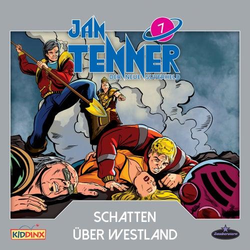 Der neue Superheld - Folge 7: Schatten über Westland von Jan Tenner