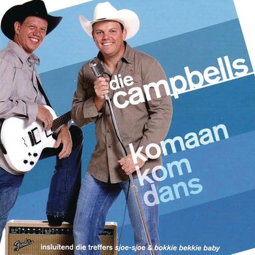 Komaan Kom Dans von Die Campbells