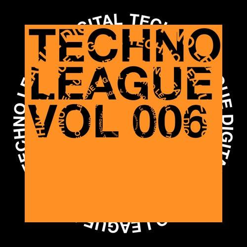 Techno League, Vol. 006 von Various Artists