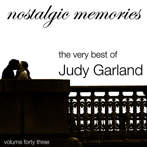 Nostalgic Memories-The Very Best of Judy Garland-Vol. 43 de Judy Garland