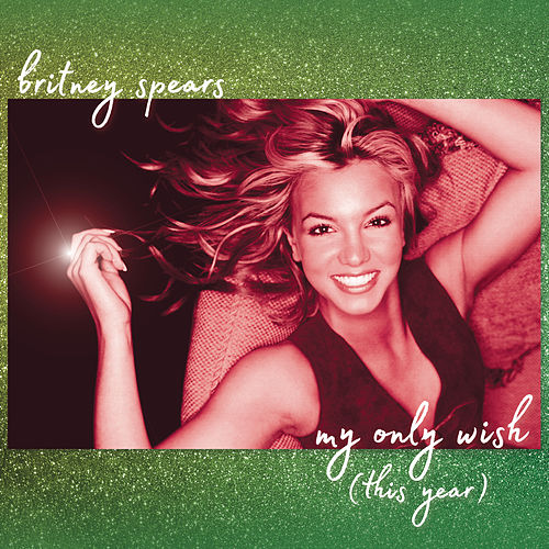 My Only Wish (This Year) de Britney Spears