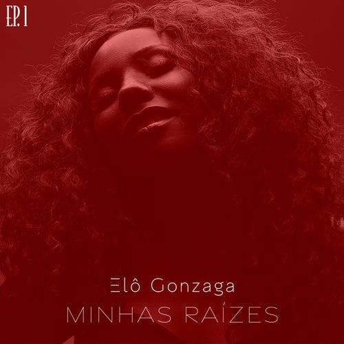 Minhas Raízes, Ep. 1 (Cover) von Elô Gonzaga
