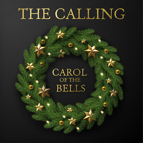 Carol of the Bells by The Calling