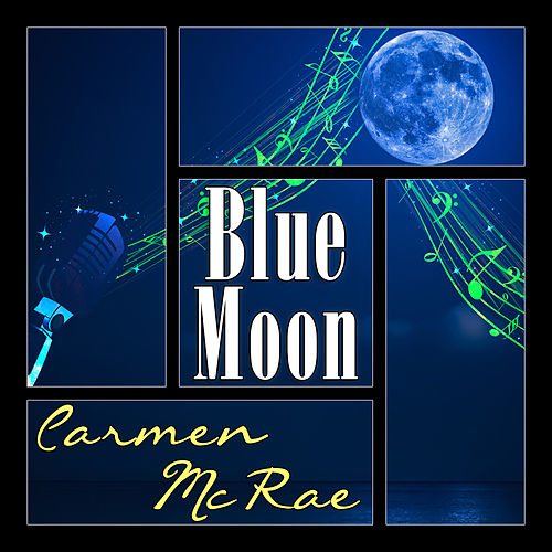 Blue Moon by Carmen McRae