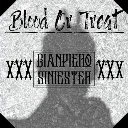 Blood Or Treat de GianPiero Siniester