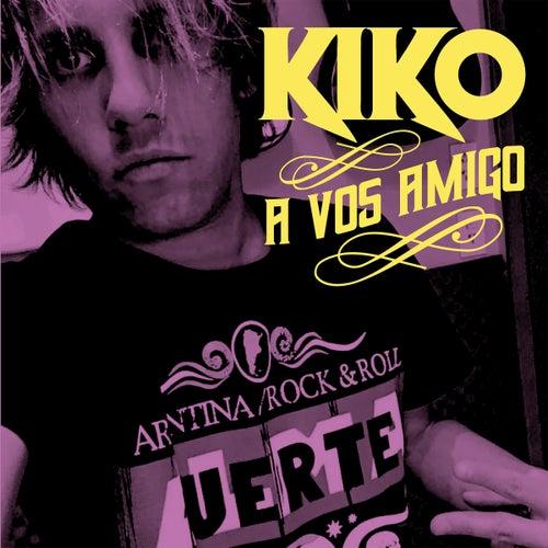 A Vos Amigo (Homenaje a Almafuerte) de Kiko