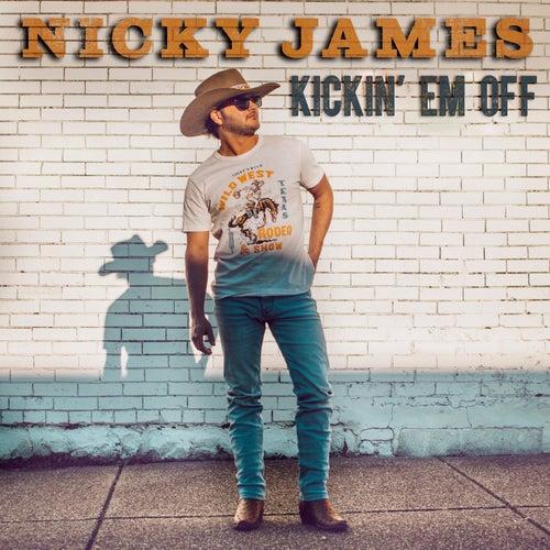 Kickin' Em Off by Nicky James