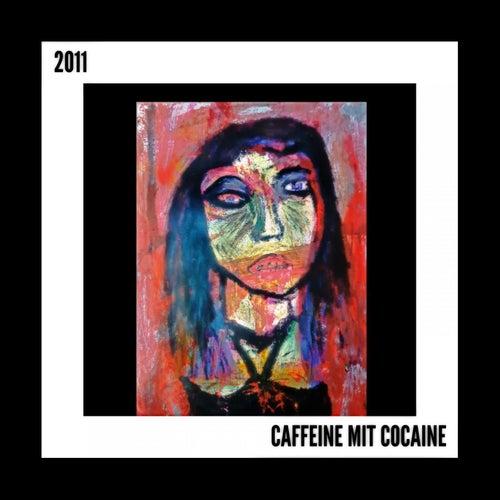2011 von Caffeine Mit Cocaine