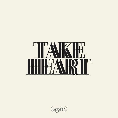 Take Heart (Again) by Hillsong Worship