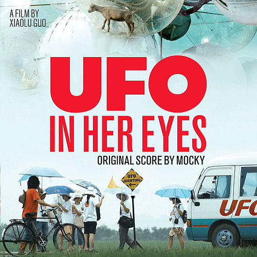 Ufo In Her Eyes (Original Score) de Mocky
