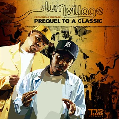 Prequel to a Classic (Instrumentals) by Slum Village