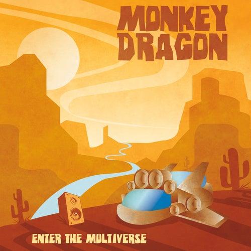 Enter the Multiverse by MonkeyDragon