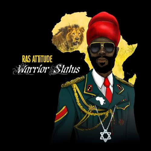Warrior Status by Ras Attitude