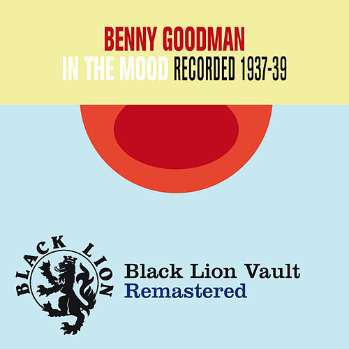 In the Mood by Benny Goodman