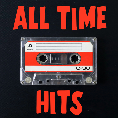 All Time Hits by Various Artists