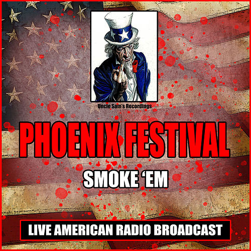 Smoke Em (Live) by Various Artists