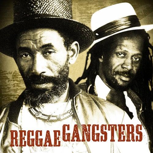 Reggae Gangsters by Various Artists