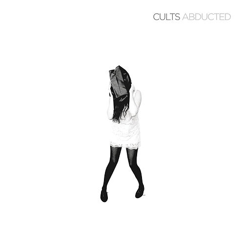 Abducted by Cults