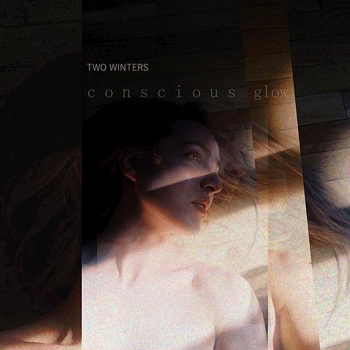 Conscious Glow von Two Winters