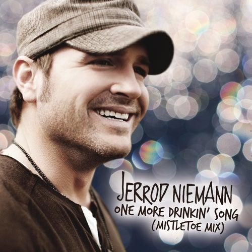 One More Drinkin' Song (Mistletoe Mix) von Jerrod Niemann