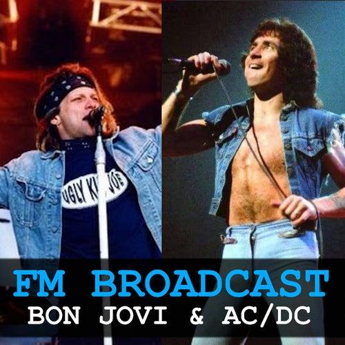 FM Broadcast Bon Jovi & AC/DC de Bon Jovi