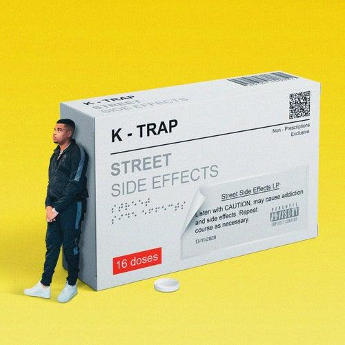 Street Side Effects di K-Trap