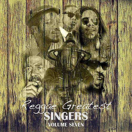 Reggae Greatest Singers Vol 7 de Various Artists
