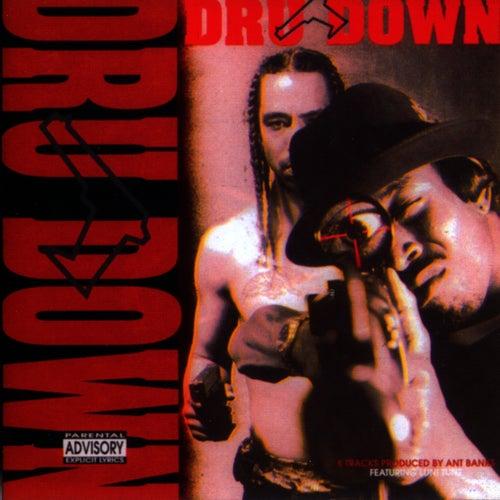 Dru Down by Dru Down