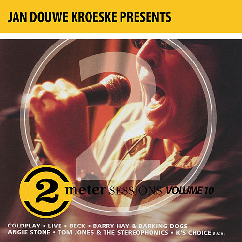Jan Douwe Kroeske presents: 2 Meter Sessions, Vol. 10 de The Jayhawks