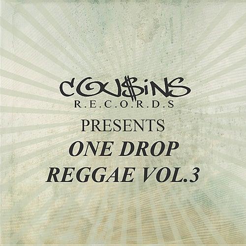 Cousins Records Presents One Drop Reggae Vol 3 de Various Artists