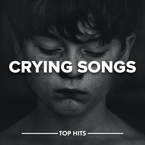 Crying Songs by Various Artists