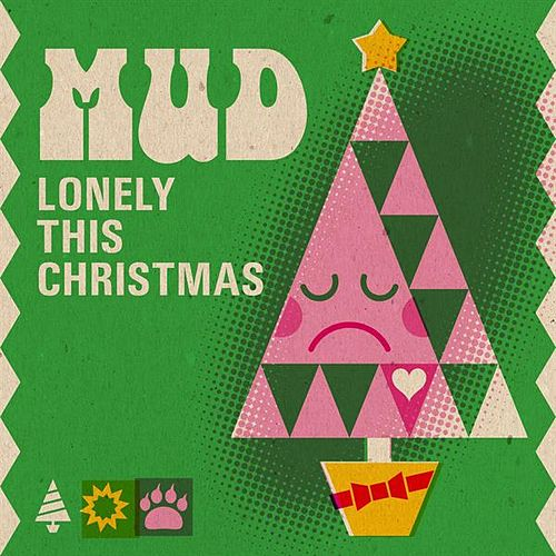 Lonely This Christmas fra Mud
