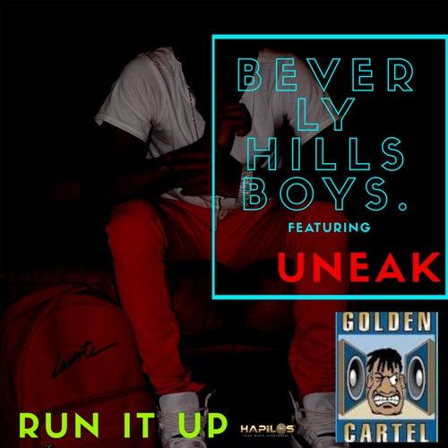 Run It Up von Beverly Hills Boys