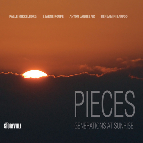 Pieces: Generations at Sunrise by Palle Mikkelborg