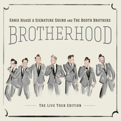 Brotherhood by Ernie Haase