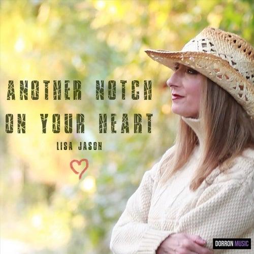 Another Notch on Your Heart de Lisa Jason