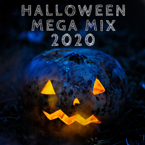 Halloween Mega Mix 2020 by Various Artists