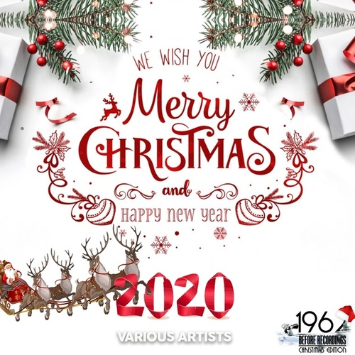 We Wish You a Merry Christmas and Happy New Year 2020 fra Various Artists