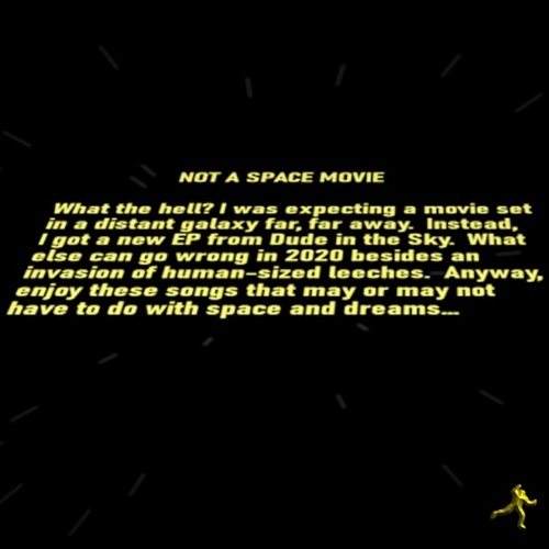 Not a Space Movie by Dude in the Sky