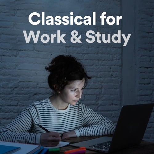 Classical for Work & Study de Various Artists