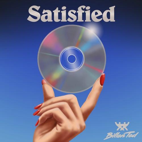 Satisfied by Billen Ted