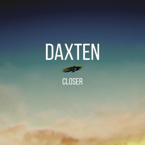 Closer by Daxten