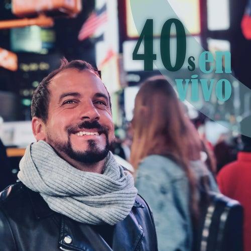 40S (En Vivo) by Juan Manuel Besteiro
