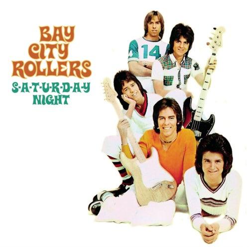 S-A-T-U-R-D-A-Y Night de Bay City Rollers