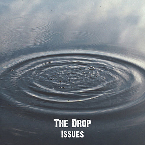 Issues von The Drop