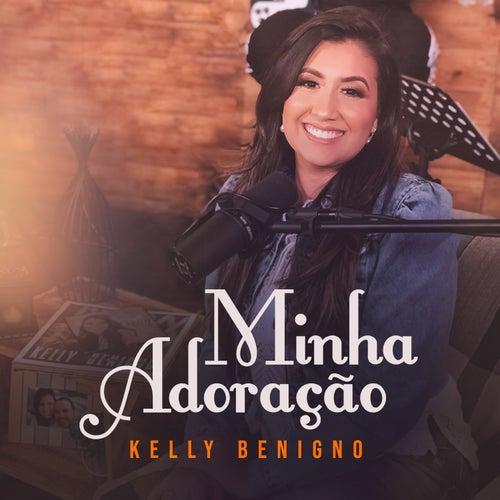 Minha Adoração de Kelly Benigno